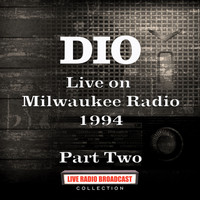 Dio - Live on Milwaukee Radio 1994 Part Two (Live)