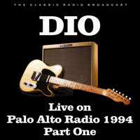 Dio - Live on Palo Alto Radio 1994 Part One (Live)