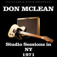 Don McLean - Studio Sessions in NY 1971 (Live)