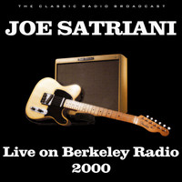Joe Satriani - Live on Berkeley Radio 2000 (Live)