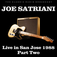 Joe Satriani - Live in San Jose 1988 Part Two (Live)