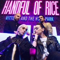 Vittoria And The Hyde Park - Handful of Rice
