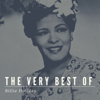 Billie Holiday - The Very Best of Billie Holiday (Explicit)