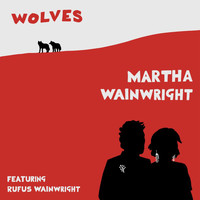 Martha Wainwright - Wolves