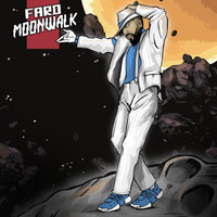 Fard - MOONWALK (Explicit)
