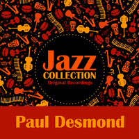 Paul Desmond - Jazz Collection (Original Recordings)