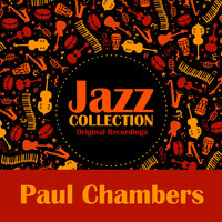 Paul Chambers - Jazz Collection (Original Recordings)