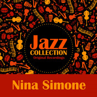 Nina Simone - Jazz Collection (Original Recordings)