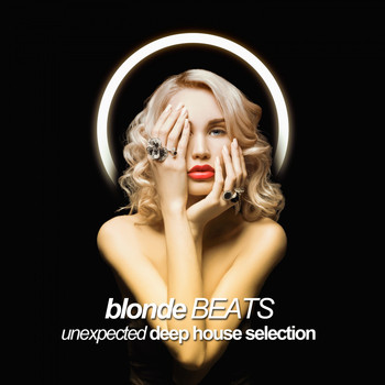 Various Artists - Blonde Beats (Unexpected Deep House Selection)