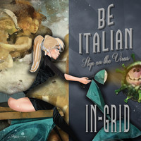 In-Grid - Be Italian (Step on the Virus)