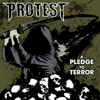 Protest - A Pledge To Terror (Explicit)