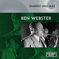 Ben Webster - Numero Uno Jazz