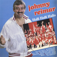 Johnny Reimar - Halli Halli Hallo