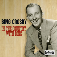 Bing Crosby - In The Country With Bing