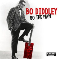 Bo Diddley - Bo The Man