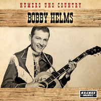 Bobby Helms - Numero Uno Country