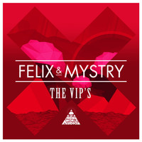 Felix Dubs and Mystry - The VIP's