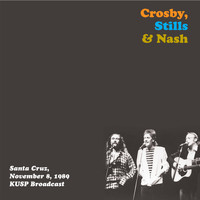 Crosby, Stills & Nash - Crosby, Stills & Nash - Santa Cruz, Nov 8th 1989