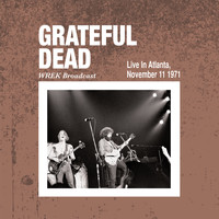 Grateful Dead - Live In Atlanta November 11th 1971