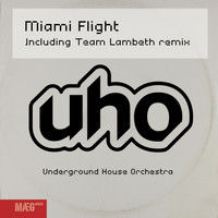 U.H.O. - Miami Flight