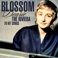 Blossom Dearie - The Riviera - 70 Hit Songs