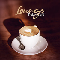 Various Artists - Lounge Relax Café