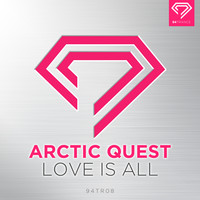 Arctic Quest - Love Is All