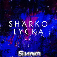 Sharko - Lycka (Radio Edit) (Radio Edit)