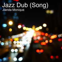 Jianda Monique - Jazz Dub