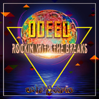 Odeed - Rockin' With The Breaks