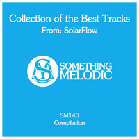 SolarFlow - Collection of the Best Tracks From: Solarflow