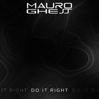 Mauro Ghess - Do It Right