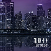 Michael A - Shade of Purple