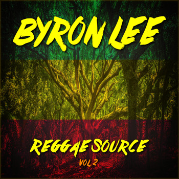 Byron Lee - Reggae Source Vol. 2