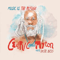 Loyal Bass featuring Cedric Myton and Chalart58 - Music is the Refuge