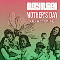 Sayreal - Mother's Day (Reggae Version)
