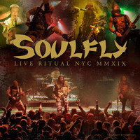 Soulfly - Live Ritual NYC MMXIX (Explicit)