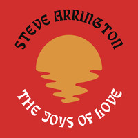 Steve Arrington - The Joys Of Love