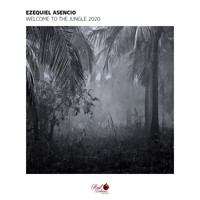 Ezequiel Asencio - Welcome to the Jungle 2020
