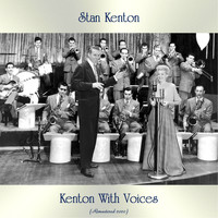 Stan Kenton - Kenton With Voices (Remastered 2020)
