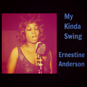 Ernestine Anderson - My Kinda Swing