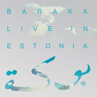 Baraka - Live in Estonia