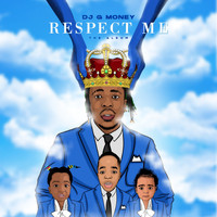 DJ G Money - Respect Me (Explicit)