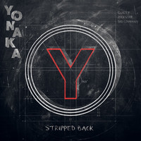 Yonaka - Yonaka Stripped Back (Explicit)