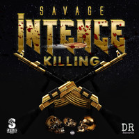 Savage - Intence Killing