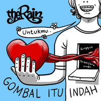 The Rain - Gombal Itu Indah