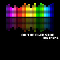 The Theme - On the Flip Side (Explicit)