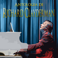 Richard Clayderman - Antología De Richard Clayderman