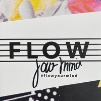 Flow - Flow Your Mind