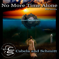 Cabela and Schmitt - No More Time Alone (Remix)